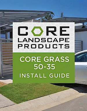 CORE Grass 50-35 Install Guide