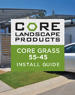 CORE Grass 55-45 Install Guide